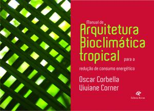 Manual de arquitetura bioclimatica tropical