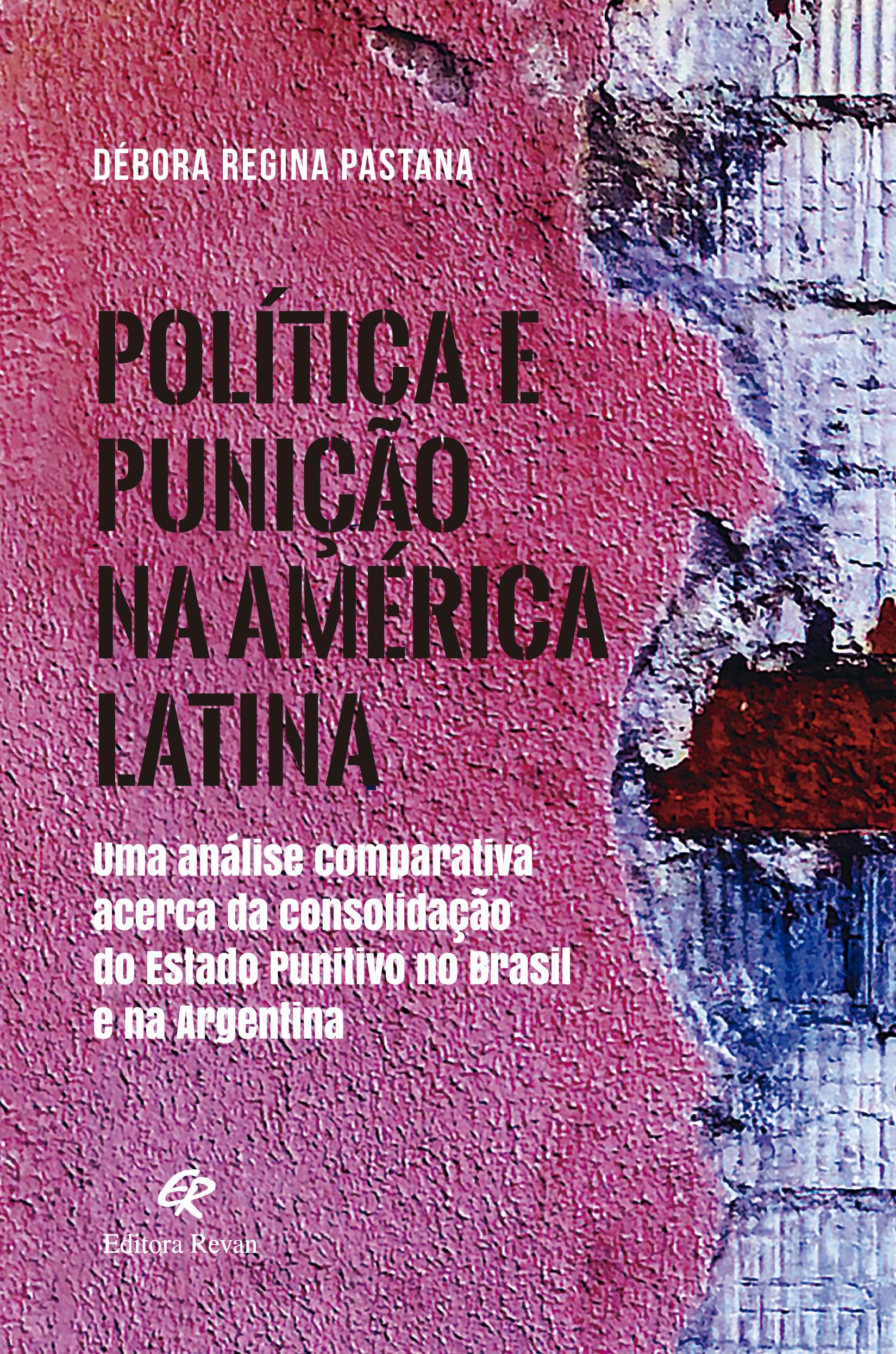 Política e punição na América Latina - Uma análise comparativa ...